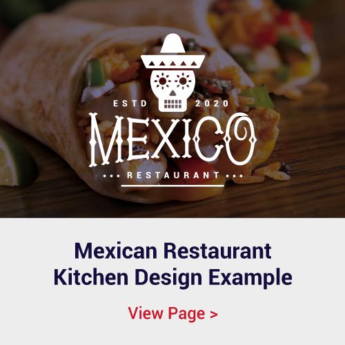 Mexican Restaurant Kitchen Design Example
