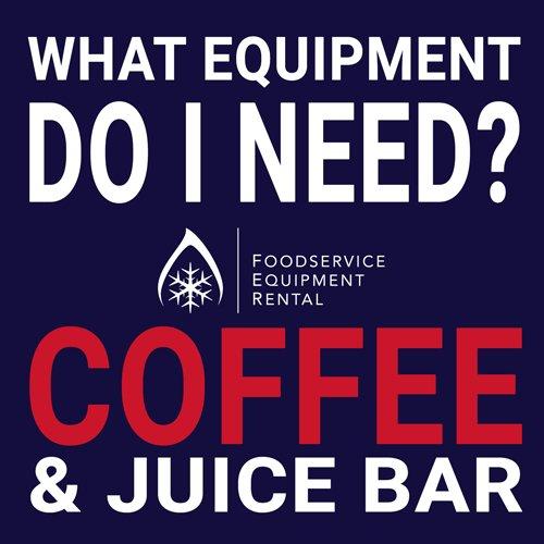 Coffee and Juice Bar foodservice equipment advice blog